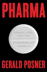 Pharma by Gerald Posner